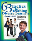63 Tactics for Teaching Diverse Learners: Grades 6-12 by Adam Wang, Pam Campbell, Bob Algozzine (Paperback, 2015)