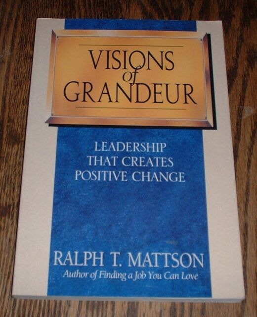 Visions of Grandeur by Ralph t. Mattson (1994, paperback)