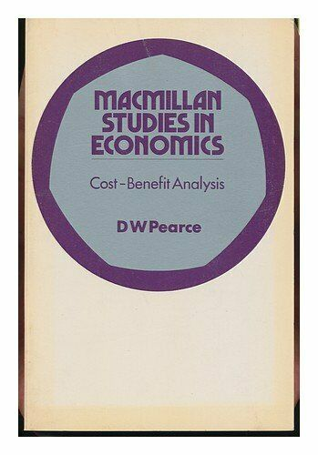 Cost-benefit Analysis (Study in Economics), Pearce, D. W., Used; Good Book