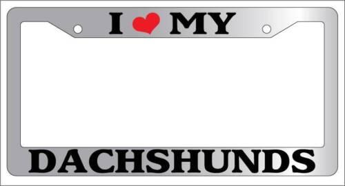 Chrome License Plate Frame I Heart My Dachshunds Auto Accessory Novelty 369