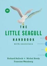 The Little Seagull Handbook by Michal Brody, Francine Weinberg and Richard Bullock (2016, Spiral)