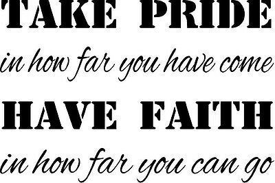 Take Pride...Have Faith... vinyl wall decal fitness life gym motivational quote