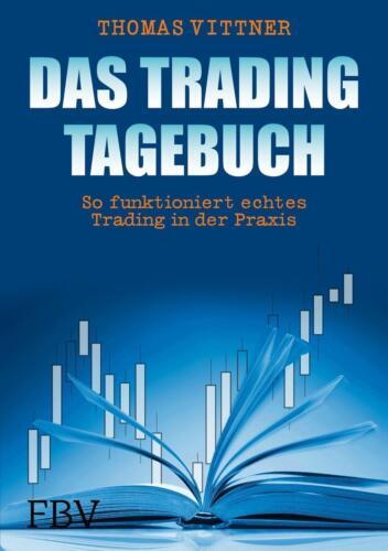 1 von 1 - Das Tradingtagebuch von Thomas Vittner (2014, Gebundene Ausgabe)