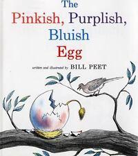 Pinkish, Purplish, Bluish Egg by Bill Peet (1984, Reinforced, Prebound)