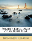 Further Experiences of an Irish R. M by Edith Onone Somerville (Paperback / softback, 2010)