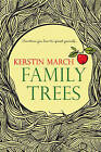 Family Trees by Kerstin March (Paperback, 2015)