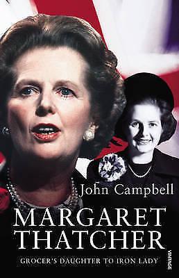 Margaret Thatcher by John Campbell (Paperback, 2009)