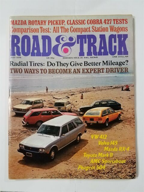 Road & Track July 1974 - Station Wagon Tests - Shelby Cobra 427 - BMW 2002 Turbo