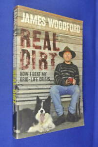 REAL-DIRT-James-Woodford-NSW-TREECHANGE-SUSTAINABLE-LIVING-SELF-SUFFICIENCY-book
