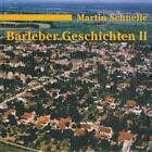 Barleber Geschichten von Martin Schnelle (1996, Gebundene Ausgabe)