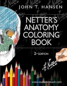Netter Basic Science Netters Anatomy Coloring Book With Student
