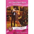 His Christmas Bride by Helen Brooks (Paperback, 2008)