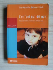 Jerry Wyckoff Barbara C Unell L'ENFANT QUI DIT NON 2005