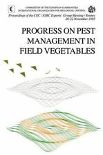 Progress on Pest Management in Field Vegetables : Proceedings of the CEC-IOBC...