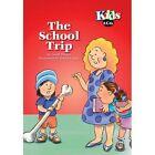 The School Trip by Geoff Patton (Paperback, 2005)