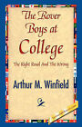 The Rover Boys at College by Arthur M Winfield (Hardback, 2007)