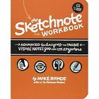 Sketchnote Workbook by Mike Rohde (Mixed media product, 2014)