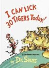 I Can Lick 30 Tigers Today by Dr Seuss 9780808534792