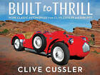 Built to Thrill by Clive Cussler (Hardback, 2016)