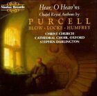 Hear, O Heav'ns: Chapel Royal Anthems (CD, Oct-1995, Nimbus)
