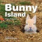 Bunny Island by Pippa Kennard (Hardback, 2015)