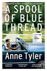 A Spool of Blue Thread by Anne Tyler (Paperback, 2015)