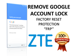 Details about Google Account removal (FRP) ZTE Z982