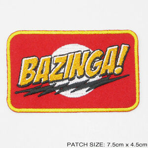 034-BAZINGA-034-From-The-Big-Bang-Theory-Series-Slogan-Embroidered-Iron-On-Patch-NEW