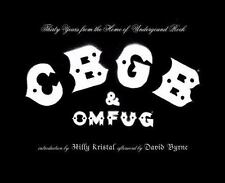 CBGB & OMFUG: Thirty Years from the Home of Underground Rock
