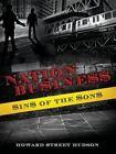 Nation Bu$ine$$ by Howard $Treet Hudson (Paperback / softback, 2014)