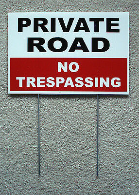 2 PRIVATE ROAD NO TRESPASSING 8X12 Plastic Coroplast Signs w//Stakes Security