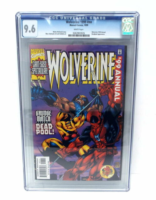 WOLVERINE 1999 Annual CGC 9.6 White Pages Featuring DEADPOOL