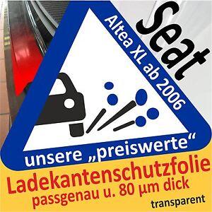 Lackschutzfolie Ladekantenschutz transparent Seat Altea XL ab 2006