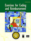 Exercises for Coding and Reimbursement by ICDC Publishing (Paperback, 2006)