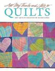 All My Thanks and Love to Quilts: Art Quilts Created by Keiko Goke by Keiko Gaoke, Keiko Goke (Paperback / softback)