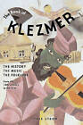 The Book of Klezmer: The History, the Music, the Folklore by Yale Strom (Paperback, 2011)