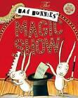 The Bad Bunnies' Magic Show by Mini Grey (Hardback, 2017)