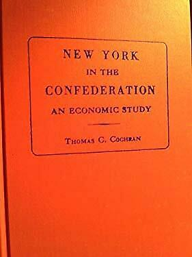 New York in the Confederation by Cochran, Thomas Childs
