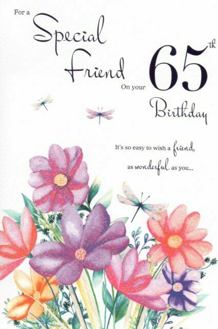 Happy 65th Birthday To A Special Friend Card 23 Cm X 15 For Sale Online Ebay