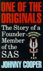 One of the Originals: Story of a Former Member of the S.A.S. by Johnny Cooper (Paperback, 1991)