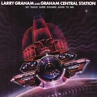 My Radio Sure Sounds Good to Me by Graham Central Station/Larry Graham (CD, Mar-2006, Collectables)