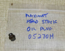 Emco Maximat V10-P Lathe Head Stock Oil Drain Plug   0527OH
