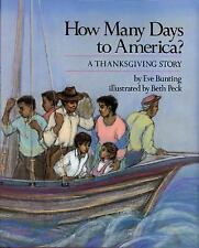How Many Days to America?: A Thanksgiving Story-ExLibrary