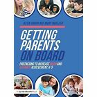 Getting Parents on Board: Partnering to Increase Math and Literacy Achievement, K-5 by Alisa Hindin, Mary Mueller (Paperback, 2016)