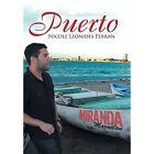 Puerto 9781463373788 by Nicole Leonides Ferran Hardback
