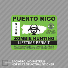 Puerto Rico Zombie Hunting Permit Sticker Decal Vinyl Outbreak Response Team