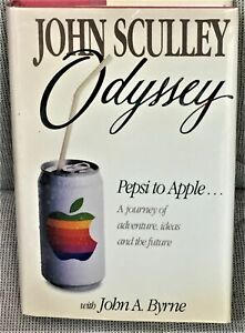 John-Sculley-ODYSSEY-PEPSI-TO-APPLE-A-JOURNEY-OF-ADVENTURE-IDEAS-Signed-1st