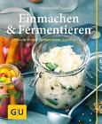 Einmachen & Fermentieren von Petra Casparek (2016, Gebundene Ausgabe)
