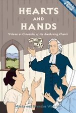 History Lives: Hearts and Hands : Chronicles of the Awakening Church by Brandon Withrow and Mindy Withrow (2007, Paperback)