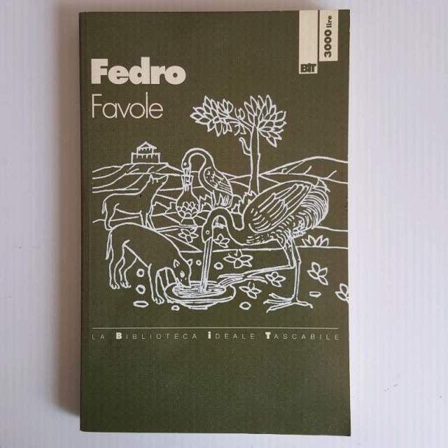 Favole - Fedro - Originale In Ottime Condizioni - Bit Editore